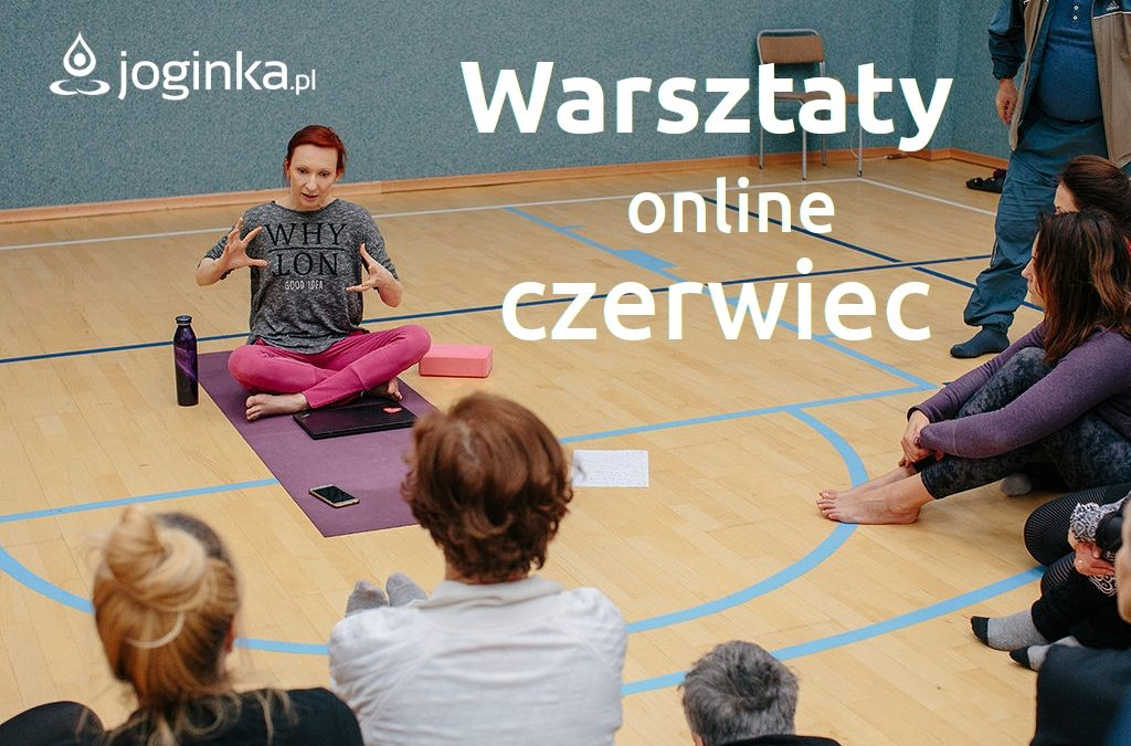 Warsztaty online – czerwiec